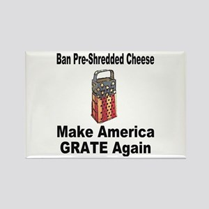 Make America Grate Again Magnets