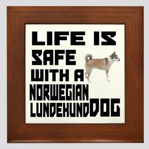 Life Is Safe With A Norwegian Lundehun Framed Tile
