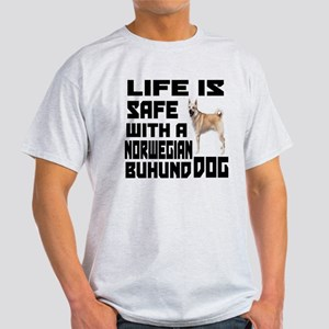 Life Is Safe With A Norwegian Buhund Light T-Shirt