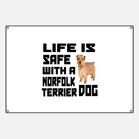 Life Is Safe With Norfolk Terrier Banner