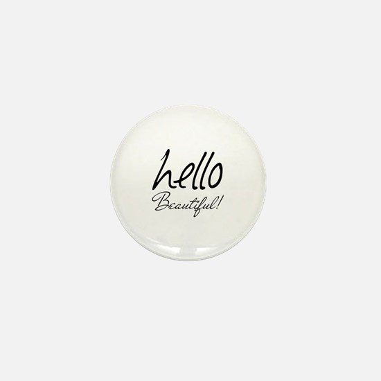 Gifts for Her Hello Beautiful Black Mini Button