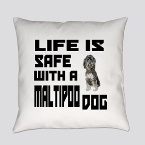 Life Is Safe With A Maltipoo Everyday Pillow