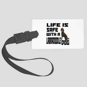 Life Is Safe With A Labradoodle Large Luggage Tag