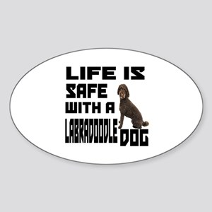 Life Is Safe With A Labradoodle Sticker (Oval)