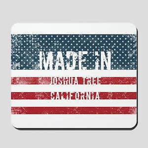 Made in Joshua Tree, California Mousepad