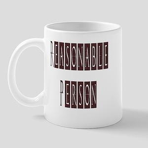 Reasonable Person Mug