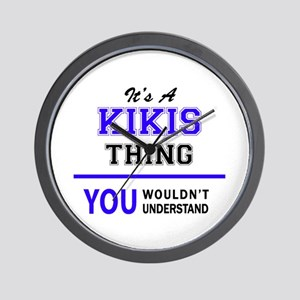 It's KIKIS thing, you wouldn't understa Wall Clock