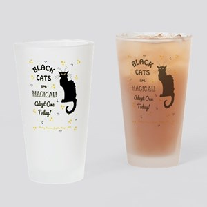 BLACK CATS ARE... Drinking Glass