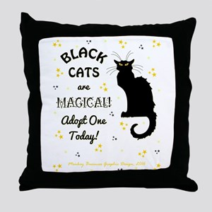 BLACK CATS ARE... Throw Pillow