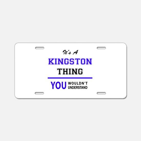 It's KINGSTON thing, you wo Aluminum License Plate