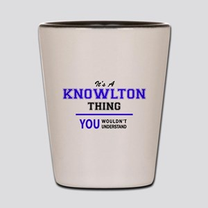 It's KNOWLTON thing, you wouldn't under Shot Glass