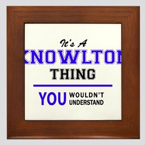 It's KNOWLTON thing, you wouldn't unde Framed Tile
