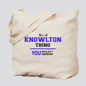 It's KNOWLTON thing, you wouldn't underst Tote Bag