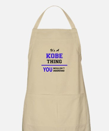 It's KOBE thing, you wouldn't understand Apron