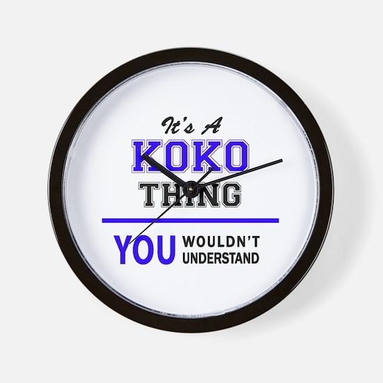 It's KOKO thing, you wouldn't understan Wall Clock