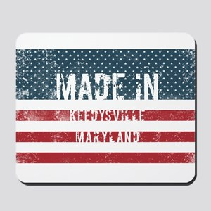 Made in Keedysville, Maryland Mousepad