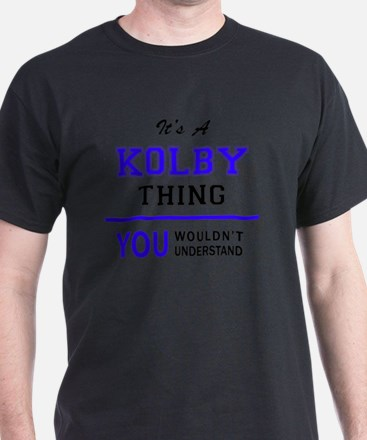 It's KOLBY thing, you wouldn't understand T-Shirt