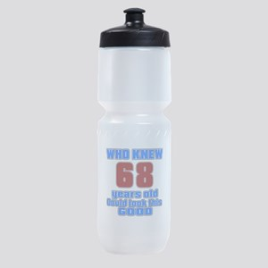 68 Years Old Could Look This Good Sports Bottle