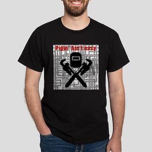 Pipin' ain't easy T-Shirt