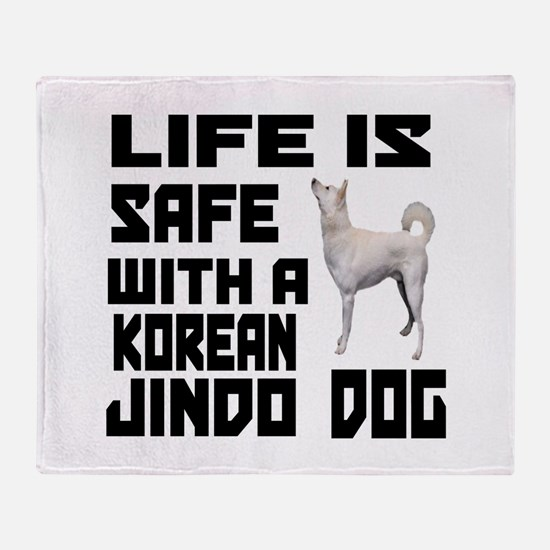 Life Is Safe With A Jindo Throw Blanket