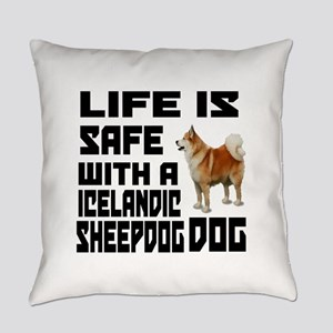 Life Is Safe With A Icelandic Shee Everyday Pillow