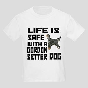 Life Is Safe With A Gordon Sett Kids Light T-Shirt