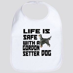 Life Is Safe With A Gordon Setter Bib