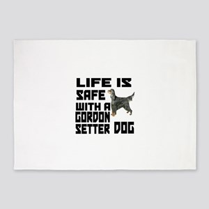 Life Is Safe With A Gordon Setter 5'x7'Area Rug