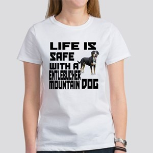 Life Is Safe With A Entlebucher Mo Women's T-Shirt