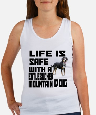 Life Is Safe With A Entlebucher M Women's Tank Top