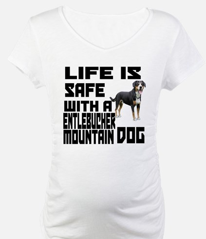 Life Is Safe With A Entlebucher Shirt