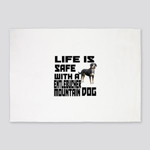 Life Is Safe With A Entlebucher Mou 5'x7'Area Rug