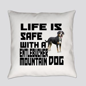 Life Is Safe With A Entlebucher Mo Everyday Pillow
