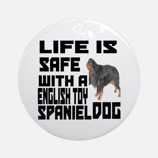 Life Is Safe With A English Toy Spa Round Ornament