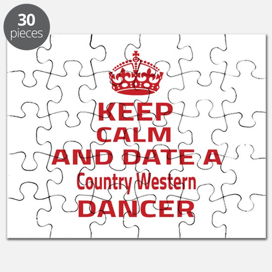Keep calm & date a Country Western dancer Puzzle