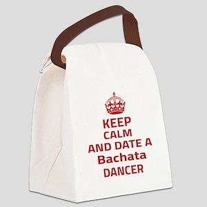 Keep calm & date a Bachata dancer Canvas Lunch Bag