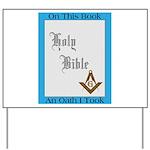 Masonic Treasures. The oath. Yard Sign