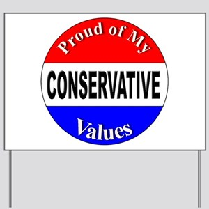 Proud Conservative Values Yard Sign