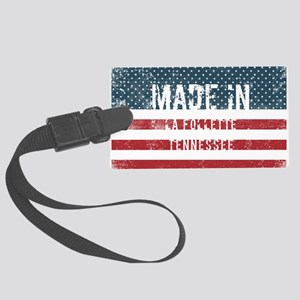 Made in La Follette, Tennessee Large Luggage Tag