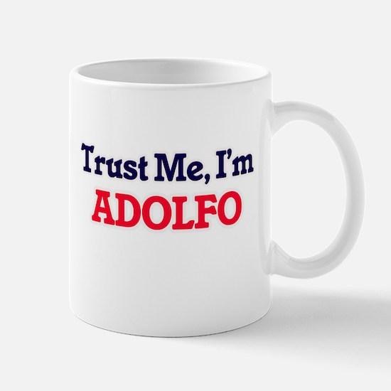 Trust Me, I'm Adolfo Mugs