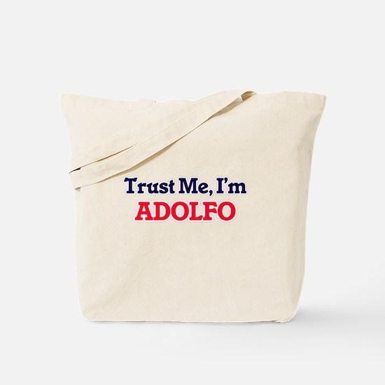 Trust Me, I'm Adolfo Tote Bag