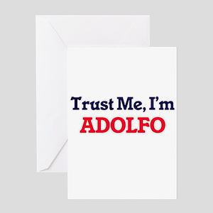 Trust Me, I'm Adolfo Greeting Cards