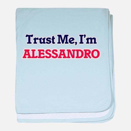 Trust Me, I'm Alessandro baby blanket