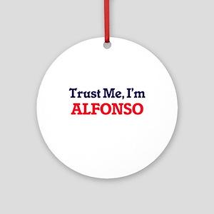Trust Me, I'm Alfonso Round Ornament
