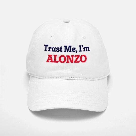 Trust Me, I'm Alonzo Baseball Baseball Cap