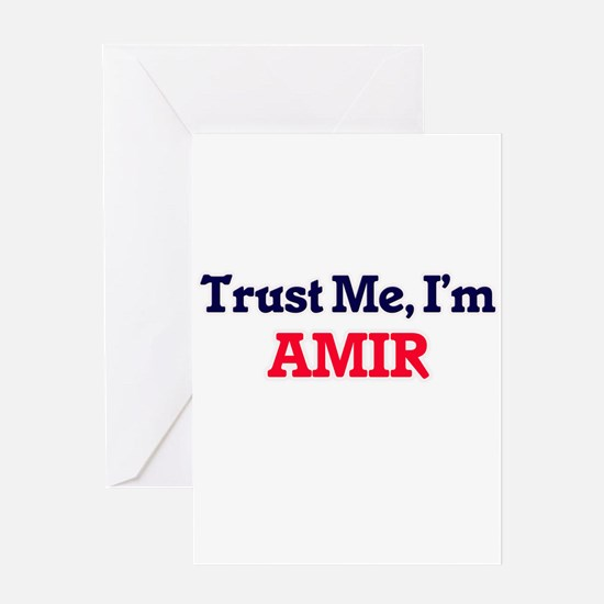 Trust Me, I'm Amir Greeting Cards