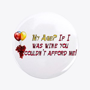 "Fine Wine 3.5"" Button"