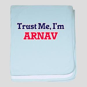 Trust Me, I'm Arnav baby blanket