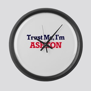 Trust Me, I'm Ashton Large Wall Clock