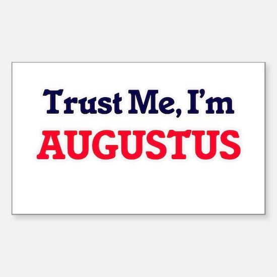Trust Me, I'm Augustus Decal